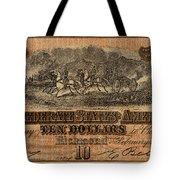 Confederate Ten Dollars Tote Bag