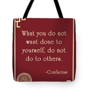 Confucius The Golden Rule Tote Bag