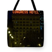 Congress Hotel In Chicago Tote Bag