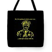 Copkickingass Yellow Tote Bag