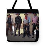 Cowboy Re-enactors O.k. Corral Tombstone Arizona 2004-2013 Tote Bag