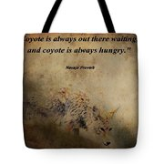 Coyote Proverb Tote Bag