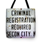 Criminal Registration Required Absecon City Nj Tote Bag