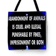 Cruel And Illegal Tote Bag