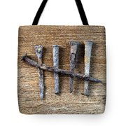 Counting With Old Nails Tote Bag