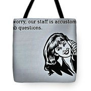 Customer Support Tote Bag