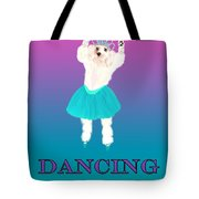 D Is For Dancing Dog Tote Bag