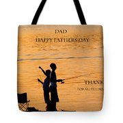 Dad Happy Father's Day Tote Bag