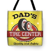 Dad's Tire Center Tote Bag by Debbie DeWitt