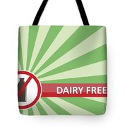 Dairy Free Banner Tote Bag
