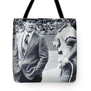 Dallas Cowboys Coach Tom Landry And Quarterback #12 Roger Staubach Tote Bag