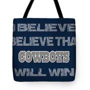 Dallas Cowboys I Believe Tote Bag
