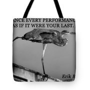 Dance As If It Were Your Last Tote Bag