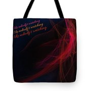 Dance Like Nobody's Watching Tote Bag