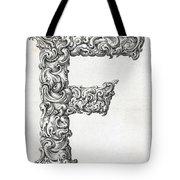 Decorative Letter Type F 1650 Tote Bag