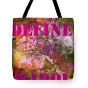 Define Happiness Tote Bag