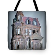 Delapitated Victorian Mansion Tote Bag