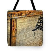 Do Not Drop Tote Bag