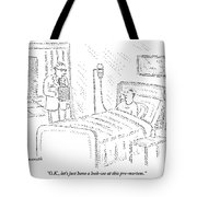 Doctor To Patient Tote Bag
