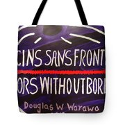 Doctors Without Boarders Tote Bag