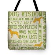 Dog Wisdom Tote Bag