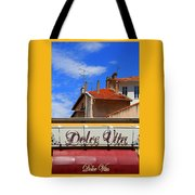 Dolce Vita Cafe In Saint-raphael France Tote Bag