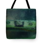 Dollar Note Life Destiny Fate Living In The Soap Tote Bag
