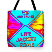 Don't Booze And Cruise Tote Bag
