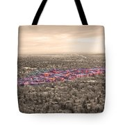 Boulder Colorado  Twenty-five Square Miles Surrounded By Reality Tote Bag