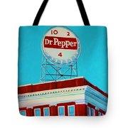 Dr Pepper Sign Roanoke Virginia Tote Bag