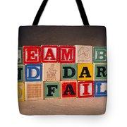 Dream Big And Dare To Fail Tote Bag