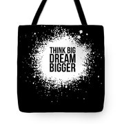 Dream Bigger Poster Black Tote Bag