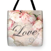 Dreamy Shabby Chic Roses Heart With Love - Love Typography Heart Romantic Cottage Chic Love Prints Tote Bag