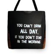 Drinking Tee Shirt Art Tote Bag