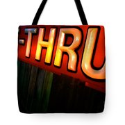 Drive Thru Tote Bag