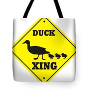 Duck Crossing Sign Tote Bag