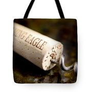 Eagle Uncorked  Tote Bag