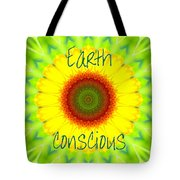 Earth Conscious 1 Tote Bag