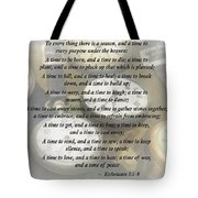Ecc 3 1-8 To Every Thing There Is A Season Tote Bag by Susan Savad