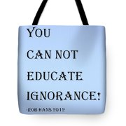Educate Quote In Cyan Tote Bag