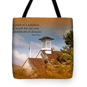 Education Is A Solution Tote Bag