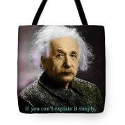 Einstein Explanation Tote Bag