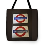 Elephant Castle And Leicester Square Tote Bag