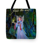 Ella Rose-courage Lights The Way Tote Bag