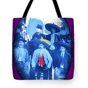 Emiliano Zapata In Group Portrait Xochimilco  Outside Of Mexico City 1914-2013 Tote Bag