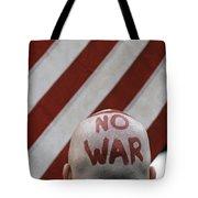 War Protest Tote Bag