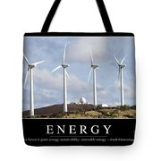 Energy Inspirational Quote Tote Bag