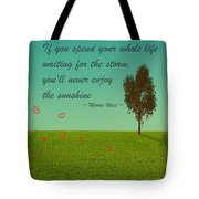 Enjoy The Sunshine Tote Bag