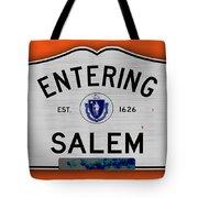 Entering Salem Tote Bag