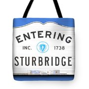 Entering Sturbridge Tote Bag